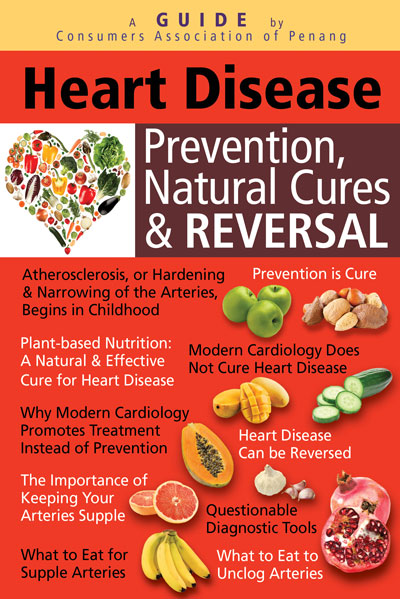 Heart Disease: Prevention, Natural Cures and Reversal